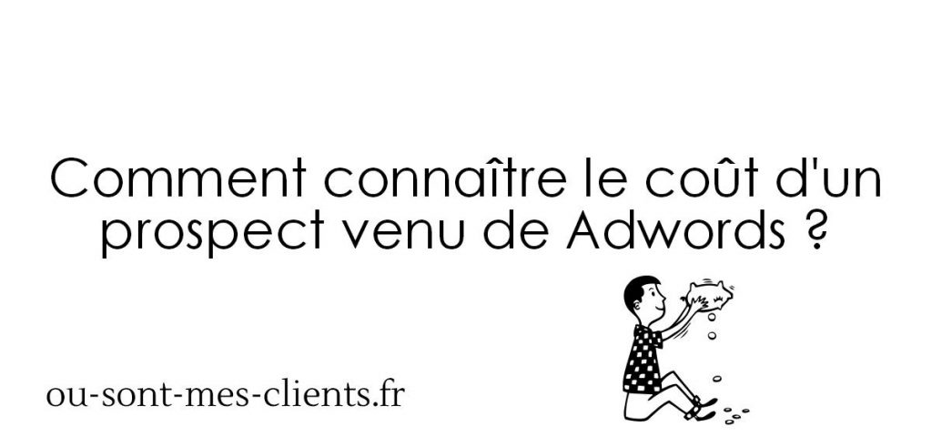 cout campagne adwords