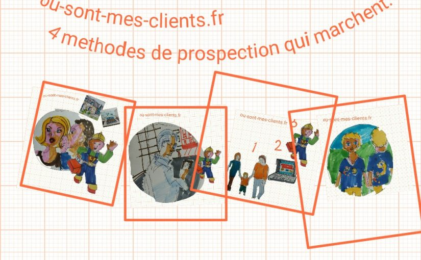 4 methodes de prospection