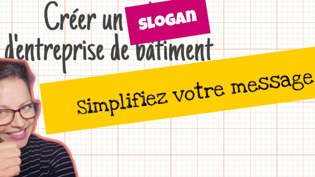 Slogan Pour Entreprise Batiment Ou Sont Mes Clients