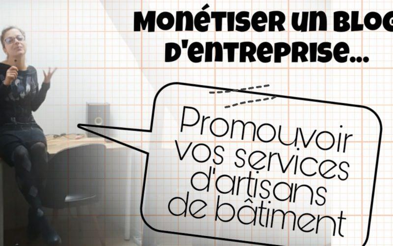 monetiser blog entreprise