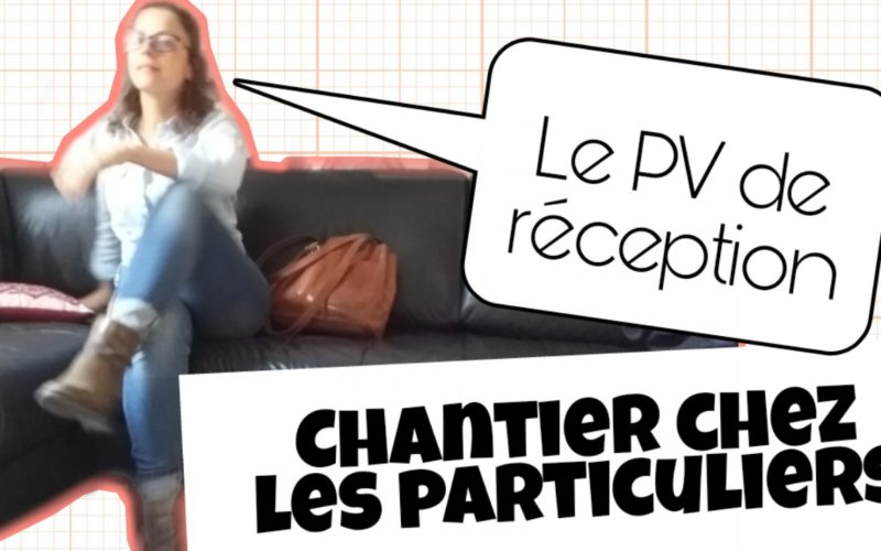 proces verbal reception de chantier